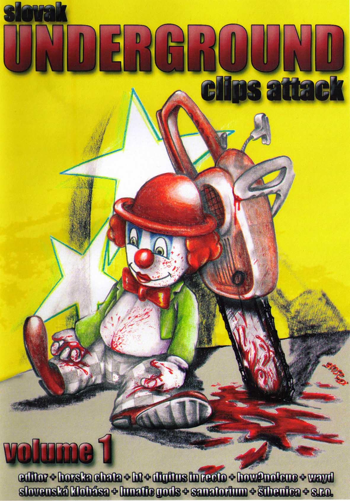 SLOVAK UNDERGROUND CLIPS ATTACK Volume I.