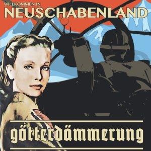 Götterdämmerung - Willkommen In Neuschabenland (CD)