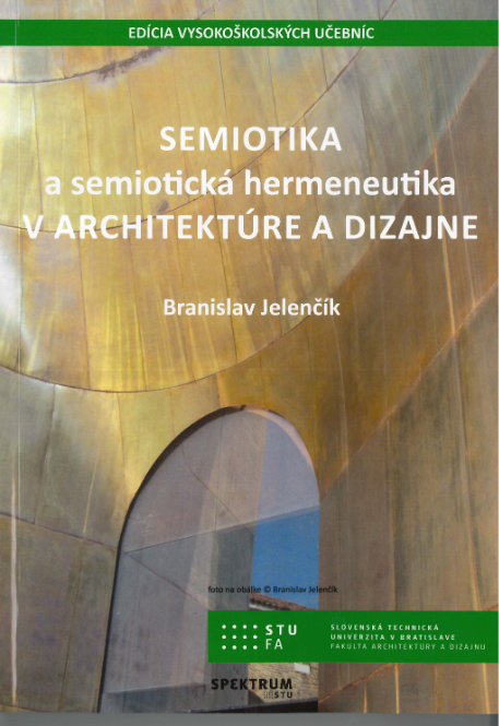 Semiotika a semiotická hermeneutika v architektúre a dizajne -
