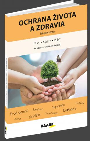 Ochrana života a zdravia - pre učiteľov 1.-9. roč. ZŠ