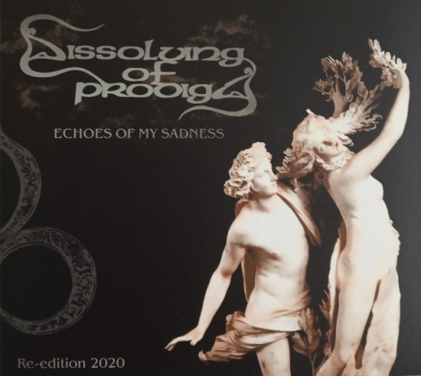 Dissolving of Prodigy - Echoes of my Sadness (digipack CD, re-edition 2020)