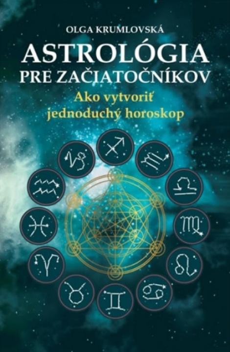 Astrológia pre začiatočníkov (slovensky) -
