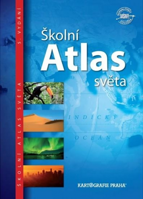 Školní atlas světa (pro 2. stupeň ZŠ a SŠ) -